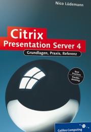 Citrix Presentation Server 4 – Das umfassende Handbuch. Galileo Computing, Bonn 2006, ISBN 3-89842-726-9