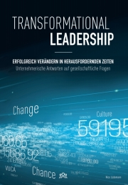 Transformational Leadership, Books on Demand, 2019, ISBN 978-3-7504-1571-3